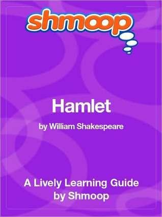 Hamlet: Shmoop Learning Guide