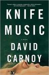 Knife Music by David Carnoy