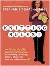 Knitting Rules!: ...