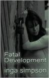 Fatal Development