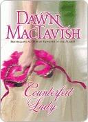 Counterfeit Lady by Dawn Mactavish