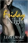 Friday Night by Liam Drake