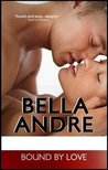 Bound by Love by Bella Andre