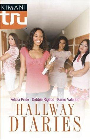 Hallway Diaries by Felicia Pride