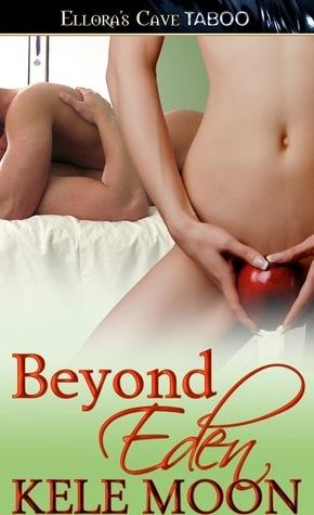 Beyond Eden by Kele Moon