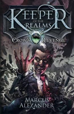 Crow's Revenge by Marcus Alexander