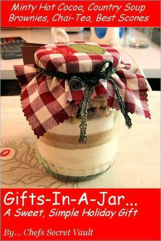 Gifts in a Jar ... A Sweet, Simple Holiday Gift