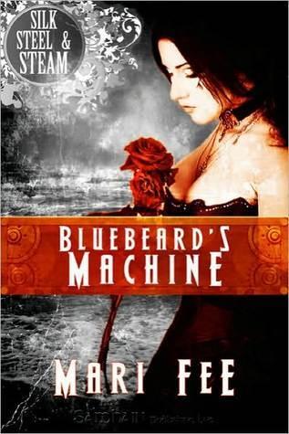 Bluebeard's Machine by Mari Fee