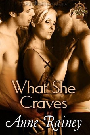 What She Craves (Cape May, #2)