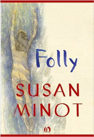 Folly by Susan Minot