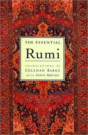 Essential Rumi by Jalaluddin Mevlana Rumi - م...