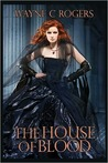 The House of Blood: 2010 Edition