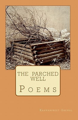 The Parched Well: Poems