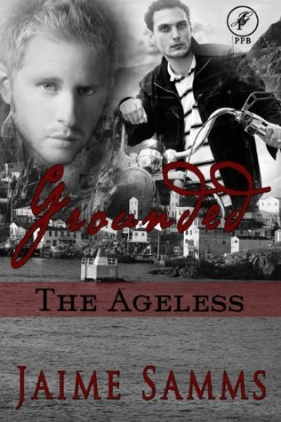 Grounded (The Ageless #2)