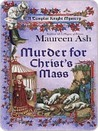 Murder for Christ's Mass (Templar Knight Mystery, #4)