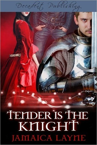 tender-is-the-knight