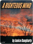 A Righteous Wind by Janice Daugharty