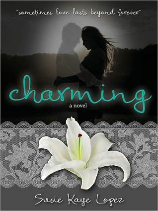 Charming by Susie Kaye Lopez