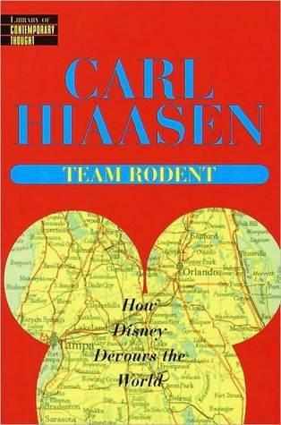 Team Rodent - Carl Hiaasen