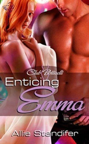Enticing Emma