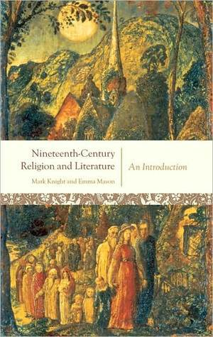 Nineteenth-Century Religion and Literature: An Introduction