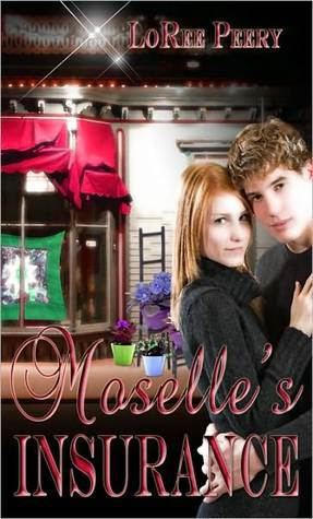 Moselle's Insurance (Frivolities #1)