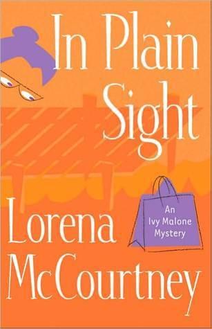 In Plain Sight(Ivy Malone Mysteries 2) (ePUB)