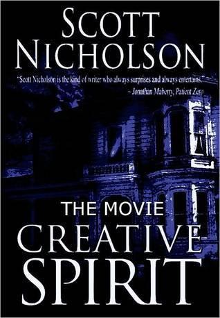 Creative Spirit by Scott Nicholson