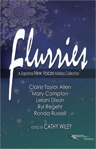 Flurries: A Zapstone New Voices Holiday Collection