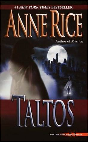 Taltos (Lives of the Mayfair Witches, #3)