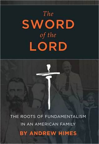 The Sword of the Lord by Andrew Himes