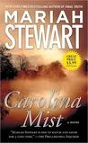 Carolina Mist by Mariah Stewart