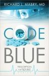 Code Blue (Prescription for Trouble, #1)