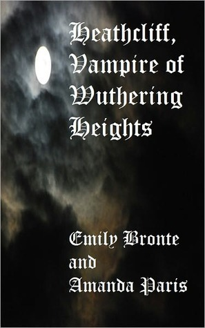 Heathcliff, Vampire of Wuthering Heights