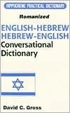 English-Hebrew Hebrew-English: Conversational Dictionary/Romanized