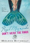 Real Mermaids Don...