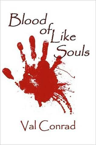 Blood of Like Souls (Like Souls #1)