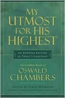 My Utmost for His Highest: Traditional Updated Edition (My Utmost for His Highest)