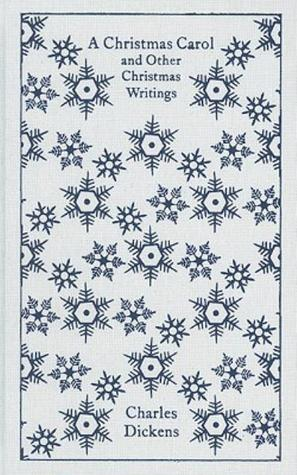 A Christmas Carol and Other Christmas Writings (includes appendices, essays, prefaces)