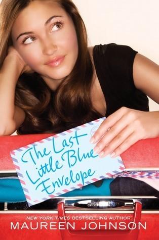 The Last Little Blue Envelope by Maureen Johnson