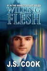 Willing Flesh (Inspector Raft Mystery, #1)