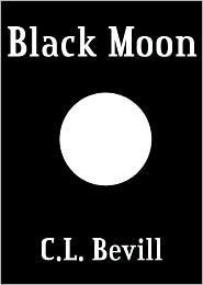 Black Moon by C.L. Bevill