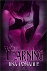 The Yearning by Tina  Donahue