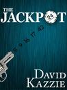 The Jackpot by David Kazzie
