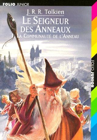 La Communaut de l'Anneau (Le Seigneur des Anneaux, #1)