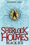 Black Ice (Young Sherlock Holmes, #3)