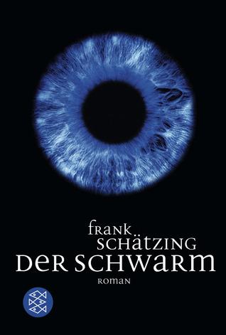 Der Schwarm by Frank Schätzing