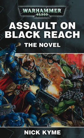Assault on Black Reach by Nick Kyme