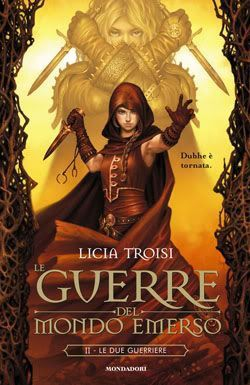 Le due guerriere by Licia Troisi