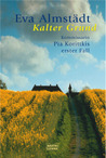Kalter Grund (Pia Korittki, #1)